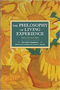 The Philosophy of Living Experience: Popular Outlines (Historical Materialism)
