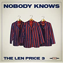 Nobody Knows by The Len Price 3