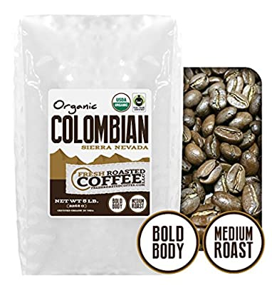 Colombian Organic Fair Trade Sierra Nevada, Whole Bean, Fresh Roasted Coffee LLC