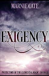 Exigency (Protectors of the Elemental Magic) (Volume 2)