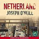 Netherland Audiobook by Joseph O' Neill Narrated by David Thorpe