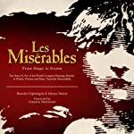 Les Miserables - from Stage to Screen | Benedict Nightingale,Martyn Palmer