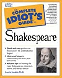 The Complete Idiot's Guide to Shakespeare