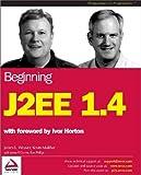 Beginning J2EE 1.4, Wrox Author Team Staff, 1861008333