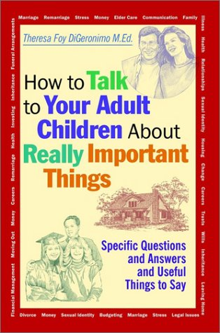 How to Talk to Your Adult Children about Really Important Things pdf