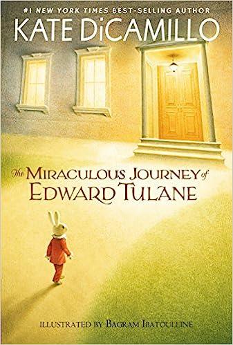 The Miraculous Journey of Edward Tulane: DiCamillo, Kate, Ibatoulline, Bagram: 9780763680909: Amazon.com: Books