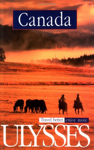 Canada 5th Edition (Ulysses Travel Guide Canada) ebook