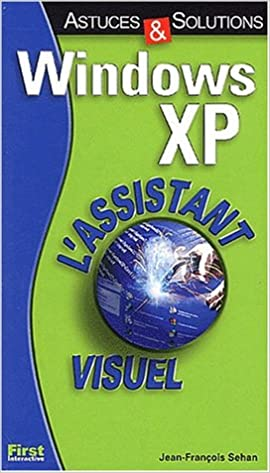 Windoz Xp Astuces Solutions Collectif 9782844274335