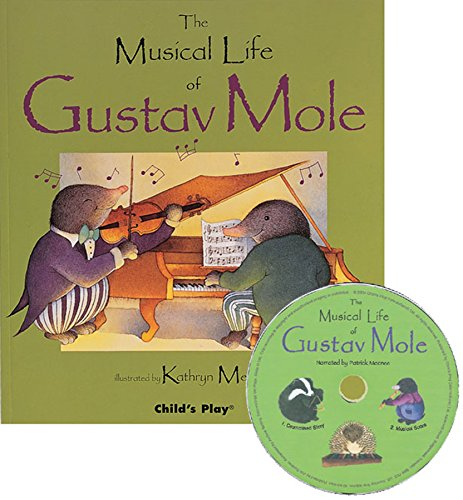 Musical Life - The Musical Life of Gustav Mole (Child's Play Library)