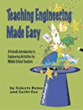 Teaching Engineering Made Easy, Celeste Baine and Cathi Cox, 0971161305