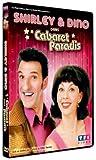 Cabaret Paradis, le film de Shirley & Dino
