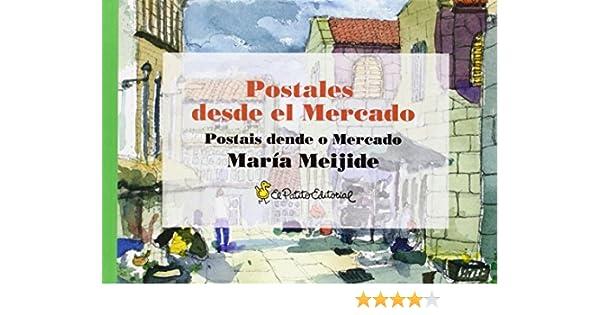 Postales desde el Mercado: Postais dende o Mercado: Amazon.es ...