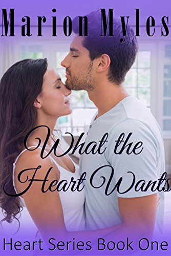 what-the-heart-wants-heart-series-book-1