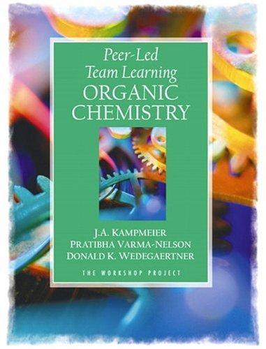 Peer-Led Team Learning: Organic Chemistry