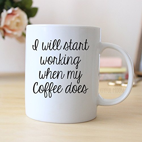 i-will-start-working-when-my-coffee-does-mug-funny-gift