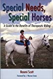 Special Needs, Special Horses: A Guide to the Benefits of Therapeutic Riding (PRACTICAL GUIDE)