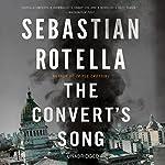 The Convert's Song: A Novel | Sebastian Rotella