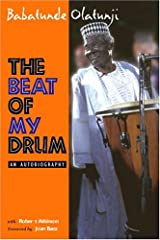 The Beat Of My Drum: An Autobiography Paperback