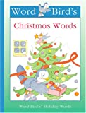 Word Bird's Christmas Words, Jane Belk Moncure, 1567666256