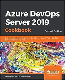 Amazon com: Azure DevOps Server 2019 Cookbook: Proven