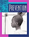 Prevention and Good Health, Shirley W. Gray and Shirley Wimbish Gray, 1592960839