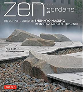 Stone Zen Garden Amazon japanese stone gardens origins meaning form zen gardens the complete works of shunmyo masuno japans leading garden designer workwithnaturefo