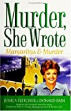 Margaritas and Murder, Jessica Fletcher and Donald Bain, 0451216628