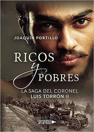 La saga del coronel Luis Torrón II: Ricos y Pobres: Amazon.es ...