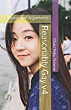 img - for Reasonably Gay: Essays and Arguments Volume 4 book / textbook / text book