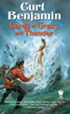 Lords of Grass and Thunder, Curt Benjamin, 0756403421