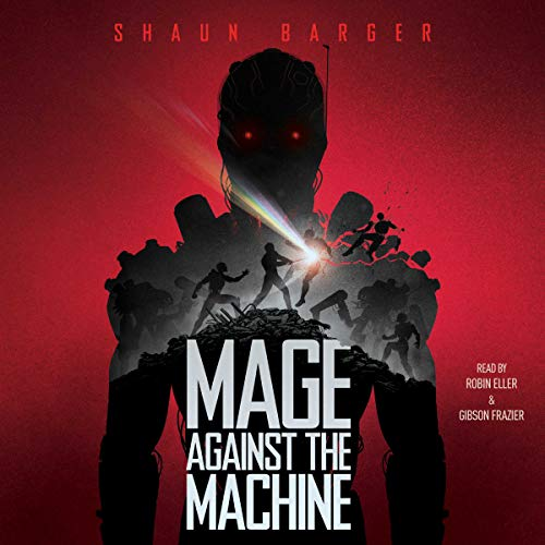 Mage Against the Machine by Simon & Schuster Audio