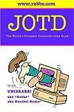 JOTD The World s Greatest Computer Joke Book