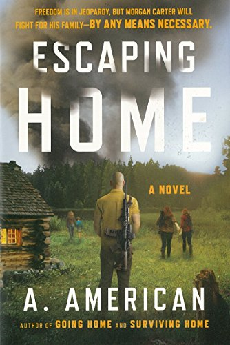 American Series (Escaping Home: A Novel (The Survivalist Series))