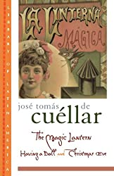 The Magic Lantern: Having a Ball and Christmas Eve (Library of Latin America)