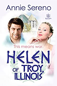 Helen of Troy, Illinois by [Sereno, Annie]