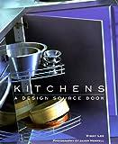 Kitchen Designs Kitchens: A Design Sourcebook