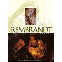 Rembrandt:  The Christmas Story