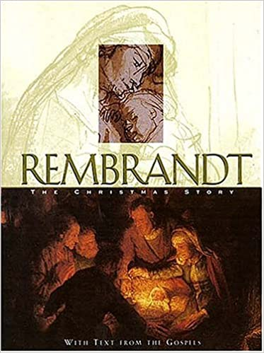 rembrandt life of christ reproductions of art depicting the life of christ and new testament events including scripture which inspired each piece