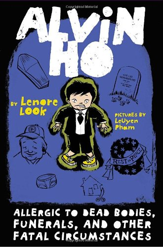 Read Online Alvin Ho: Allergic to Dead Bodies, Funerals, and Other Fatal Circumstances pdf epub