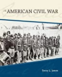The American Civil War 1st Edition