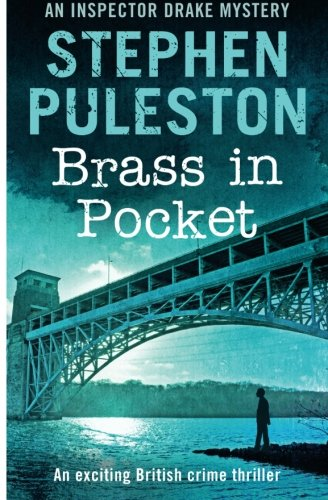Brass in Pocket: Inspector Drake Mystery (Volume 1)