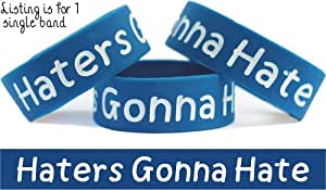 Haters Gonna Hate Wristband Funny Bracelet Wrist Band