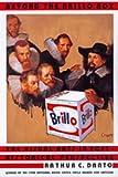 Beyond the Brillo Box - The Visual Arts in Post-Historical Perspective, Arthur C. Danto, 0520216741