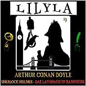 Das Landhaus in Hampshire (Lilyla - Sherlock Holmes 19) | Arthur Conan Doyle