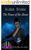 The Power of the Stones (Tales from Aelfyce Series Book 1)