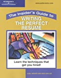 Insider's Guide:  Perfect Resume (Peterson's Insider's Guide to Writing the Perfect Resume)