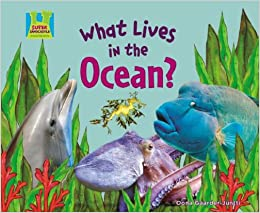 What Lives in the Ocean? (Animal Habitats): Oona Gaarder-Juntti ...