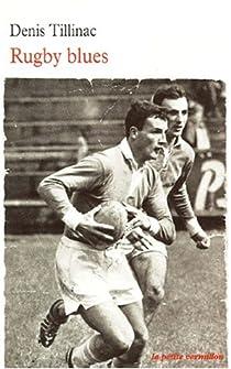 Rugby Blues par Tillinac