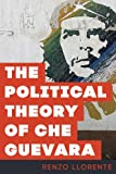 img - for The Political Theory of Che Guevara book / textbook / text book