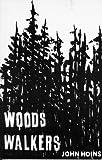 Woods Walkers, John Hoins, 1560024593